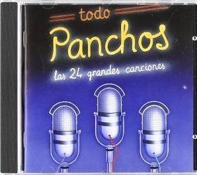 LOS PANCHOS - TODO PANCHOS