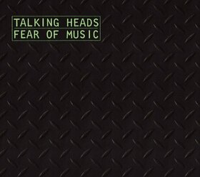 TALKING HEADS - FEAR OF MUSIC