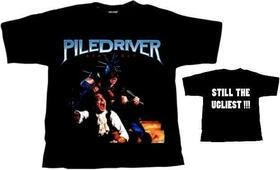 PILEDRIVER - STAY UGLY -XL-