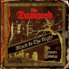 DAMNED - BLACK IS THE NIGHT: DEFINITIVE ANTHOLOGY