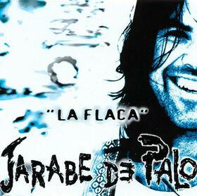 JARABE DE PALO - LA FLACA + CD