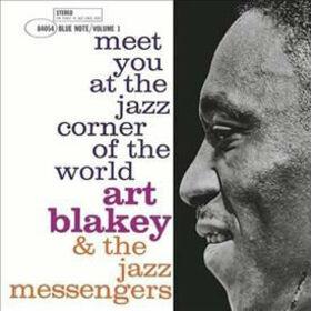 BLAKEY, ART - MEET YOU AT THE JAZZ CORNER OF THE WORLD 1