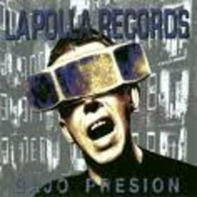 POLLA RECORDS - BAJO PRESION