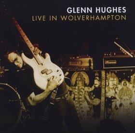 HUGHES, GLENN - LIVE IN WOLVERHAMPTON
