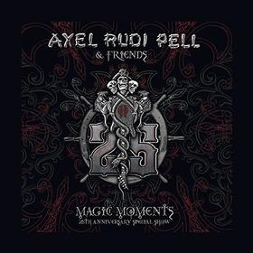 PELL, AXEL RUDI - MAGIC MOMENTS - 25TH ANNIVERSARY SPECIAL SHOW