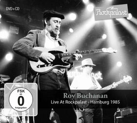 BUCHANAN, ROY - LIVE AT ROCKPALAST + CD