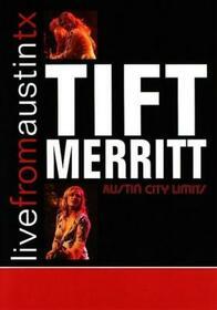MERRITT, TIFT - LIVE FROM AUSTIN, TX
