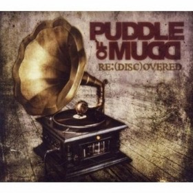 PUDDLE OF MUDD - RE/DISC-OVERED