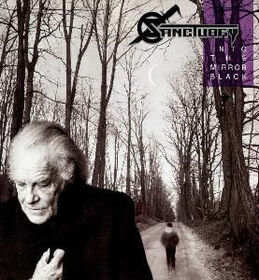 SANCTUARY - INTO THE MIRROR BLACK