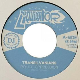 TRANSILVANIANS - POLICE OPPRESSION/GATES OF THE WEST