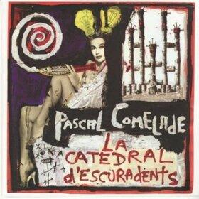 COMELADE, PASCAL - CATEDRAL D'ESCURADENTS