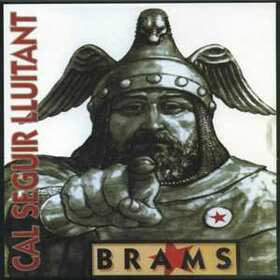 BRAMS - CAL SEGUIR LLUITANT