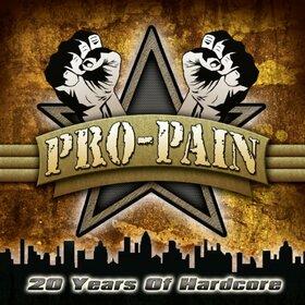 PRO-PAIN - 20 YEARS OF HARDCORE + DVD