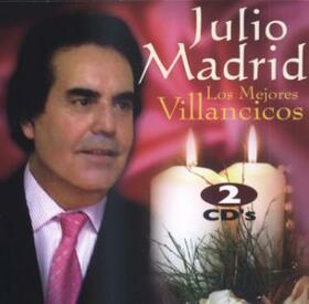MADRID, JULIO - MEJORES VILLANCICOS