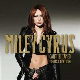 CYRUS, MILEY - CAN'T BE TAMED + DVD