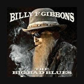 GIBBONS, BILLY F - BIG BAD BLUES