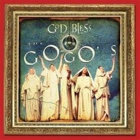 GO-GO'S - GOD BLESS THE GO-GO'S -DELUXE-