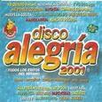VARIOUS ARTISTS - DISCO ALEGRIA 2001 (Compact Disc)