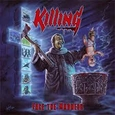 KILLING - FACE THE MADNESS (Compact Disc)