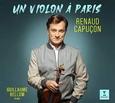 CAPUÇON, RENAUD - VIOLON A PARIS (Compact Disc)