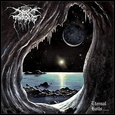 DARKTHRONE - ETERNAL HAILS -HQ- (Disco Vinilo LP)