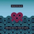 DEACON BLUE - RIDING ON THE TIDE OF LOVE (Disco Vinilo LP)