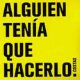 COSTAS - ALGUIEN TENIA QUE HACERLO (Compact Disc)