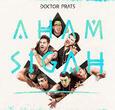 DOCTOR PRATS - AHAM SIGAH (Compact Disc)