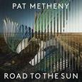 METHENY, PAT - ROAD TO THE SUN -FIRMADO-