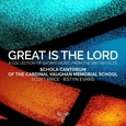 SCHOLA CANTORUM - GREAT IS THE LORD (Compact Disc)
