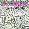 PARABELLUM - HACE FALTA (Compact Disc)