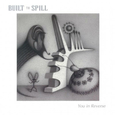 BUILT TO SPILL - YOU IN REVERSE -HQ- (Disco Vinilo LP)