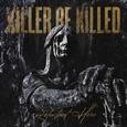 KILLER BE KILLED - RELUCTANT HERO (Disco Vinilo LP)