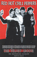 RED HOT CHILI PEPPERS - INSIDE THE VEINS OF THE.. (Libro - Book - Livre)