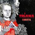 TRIANA - INMORTAL (Compact Disc)