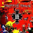 CHE SUDAKA - TRIPPIE TOWN (Compact Disc)