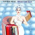 LITTLE FEAT - DIXIE CHICKEN (Compact Disc)