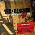 HANGMEN - WE'VE GOT THE BLOOD ON THE TOES OF OUR BOOTS (Compact Disc)