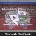 DROPKICK MURPHYS - SING LOUD, SING PROUD (Compact Disc)