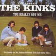KINKS - BEST OF - YOU REALLY GOT ME (Compact Disc)