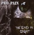 PRO-PAIN - NO END IN SIGHT (Compact Disc)
