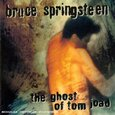 SPRINGSTEEN, BRUCE - GHOST OF TOM JOAD (Compact Disc)