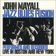 MAYALL, JOHN - JAZZ BLUES FUSION (Compact Disc)