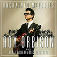 ORBISON, ROY - UNCHAINED MELODIES (Compact Disc)