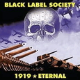 BLACK LABEL SOCIETY - 1919 ETERNAL (Compact Disc)