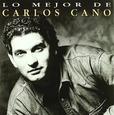 CANO, CARLOS - LO MEJOR (Compact Disc)