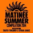 VARIOUS ARTISTS - MATINEE SUMMER 2014 (Compact Disc)