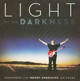 RODRIGUEZ, FREDDY - LIGHT IN THE DARKNESS (Compact Disc)