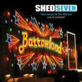 SHED SEVEN - SEE YOUSE AT THE BARRAS + DVD (Compact Disc)