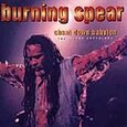 BURNING SPEAR - CHANT DOWN BABYLON        (Compact Disc)